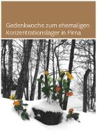Gedenkwoche zum ehemaligen Konzentrationslager in Pirna vom 14.-17. September 2015